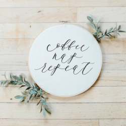 Coffee Nap Repeat Faux Embroidery Hoop